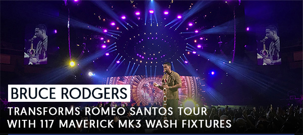 Bruce Rodgers Transforms Romeo Santos Tour With 117 Mverick MK3 Wash Fixtures